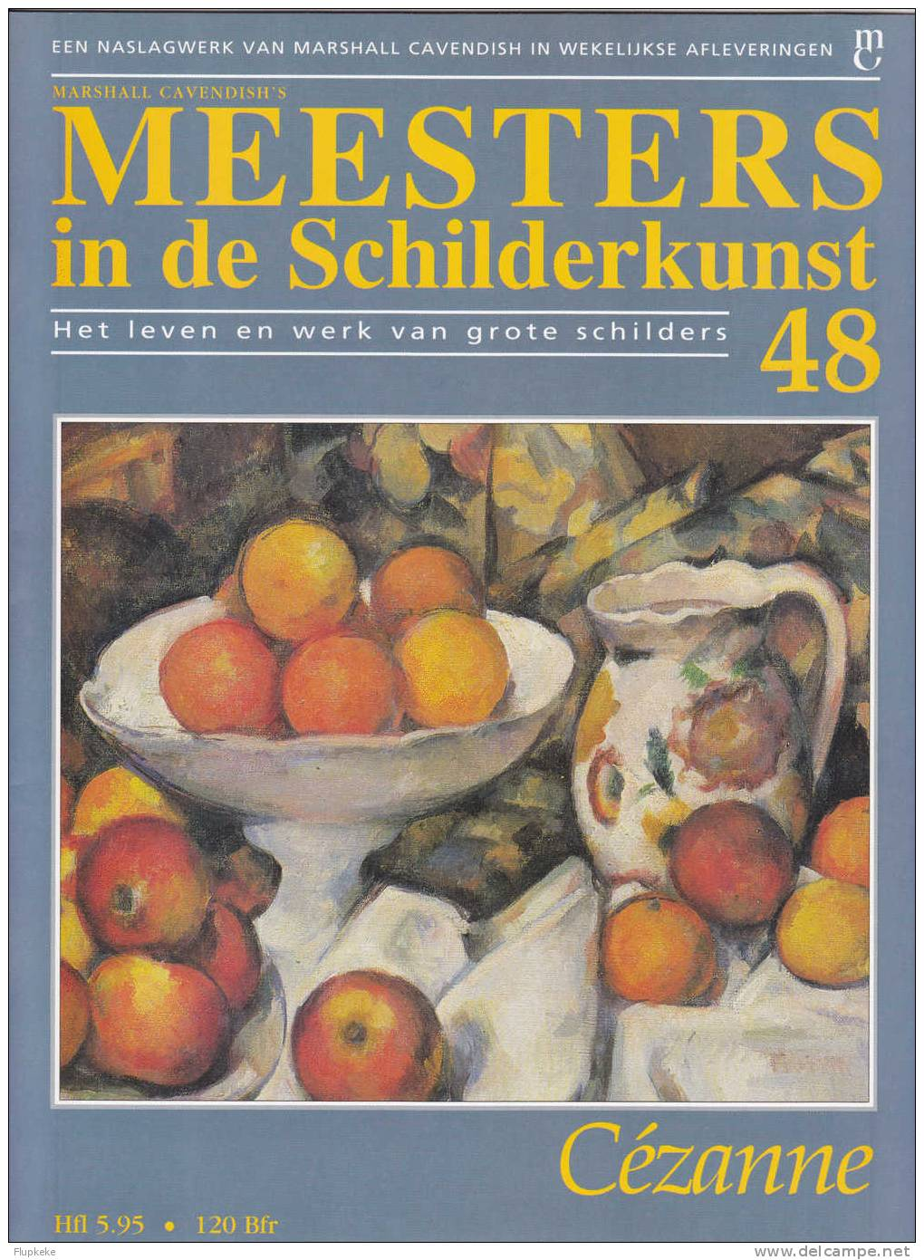 Meesters In De Schilderkunst 48 Cézanne - Encyclopedieën