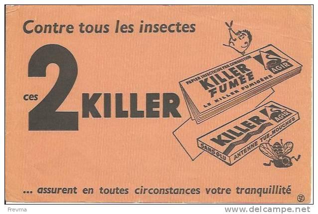 Buvard Killer Contre Tous Les Insectes - K