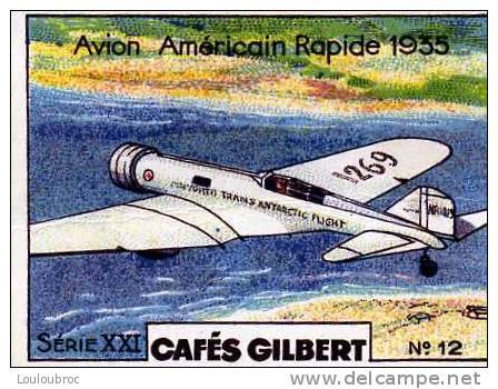 CHROMO CAFES GILBERT SERIE XXI AVION AMERICAIN RAPIDE 1935 N°12 - Trade Cards