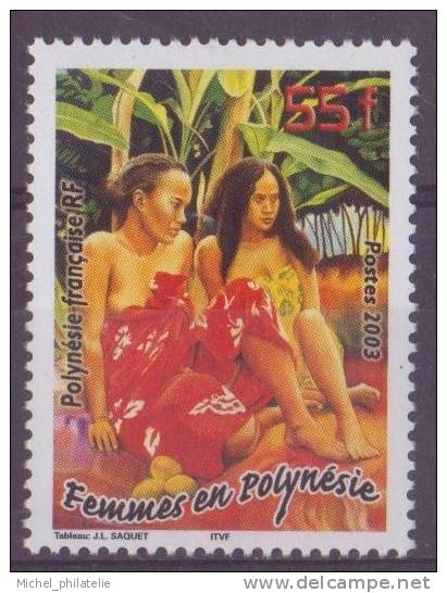 POLYNESIE N° 683** NEUF SANS CHARNIERE  FEMMES - Polynésie Française