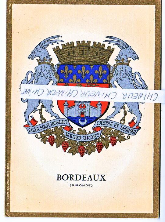 ARMOIRIES ET BLASON DE LA VILLE DE BORDEAUX  PAR ROBERT LOUIS - Cartes Postales