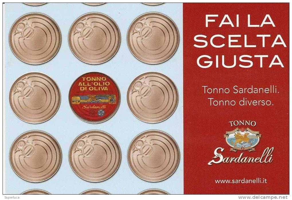 B-tonno Sardanelli-fai La Scelta Giusta - Publicité