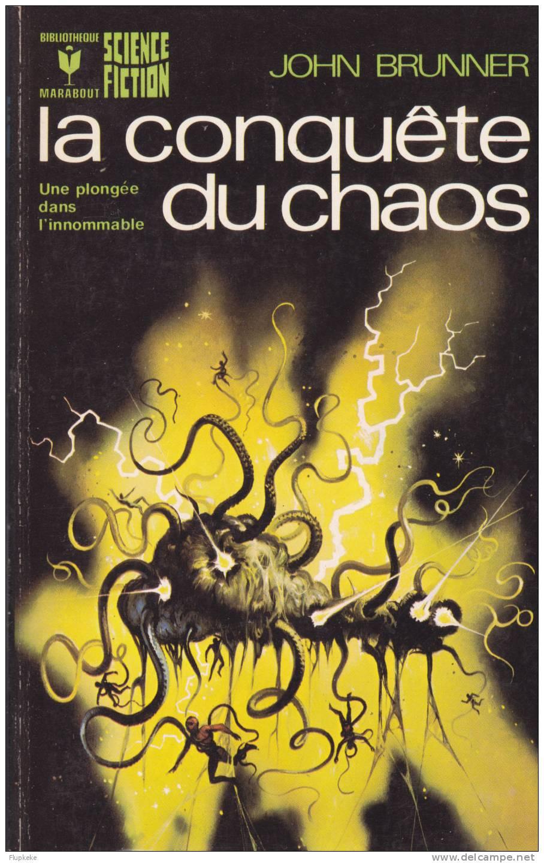 Bibliothèque Marabout 442 La Conquète Du Chaos John Brunner 1973 - Marabout SF