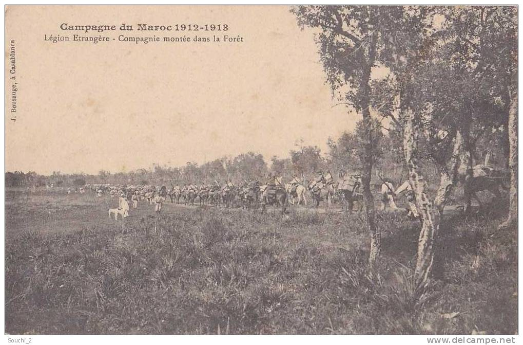 Campagne Du Maroc: 1912 - 1913. Légion Etrangère - Compagnie Montée Dans La Forêt  -- (belle Animation) - Morocco