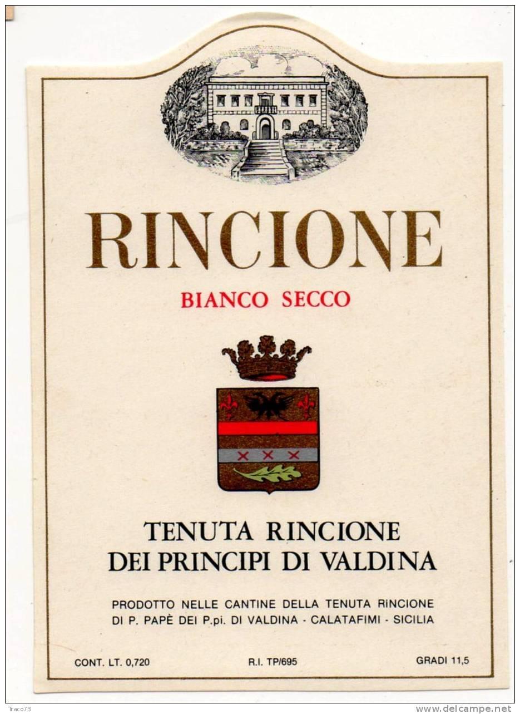 """Etichetta  Vino  """" RINCIONE Bianco Secco - Tenuta Rincione Dei Principi Di VALDINA """" Calatafimi (TP) - Italia / Italy - Other Collections"""