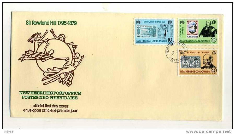 - NOUVELLES-HEBRIDES . ENVELOPPE 1er JOUR SIR ROWLAND HILL 1795-1879 . CACHET PORT-VILA  10/6/79 - FDC