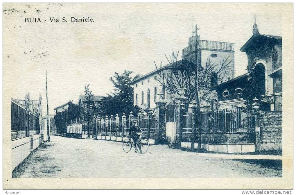 BUIA (Udine). Via San Daniele. Bicicletta. RARA. Vg. C/fr. Per FIRENZE Nel 1926. - Udine