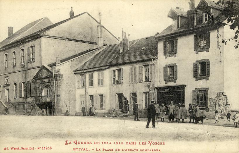 Etival 88 - Guerre 14-18 - Centre Ville - Place Bombardée - Etival Clairefontaine