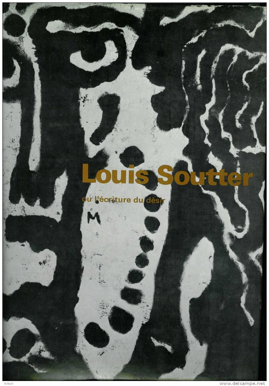 Louis Soutter Ou L'écriture Du Désir - Art