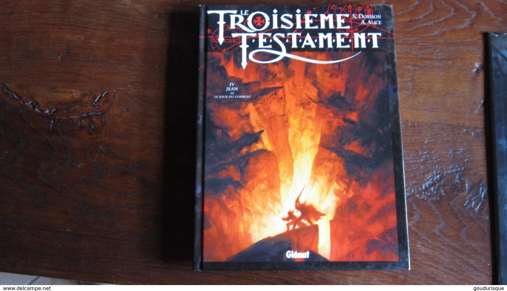 LE TROISIEME TESTAMENT T4 JEAN OU LE JOUR DU CORBEAU   DORISON ALICE - Troisième Testament, Le