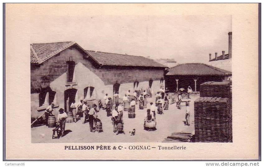 16 - Cognac - Pellisson Père & C° - Tonnellerie (tonnelier) - Cognac
