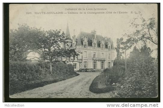 44 HAUTE GOULAINE /           Château De La Chataigneraie           / - Haute-Goulaine
