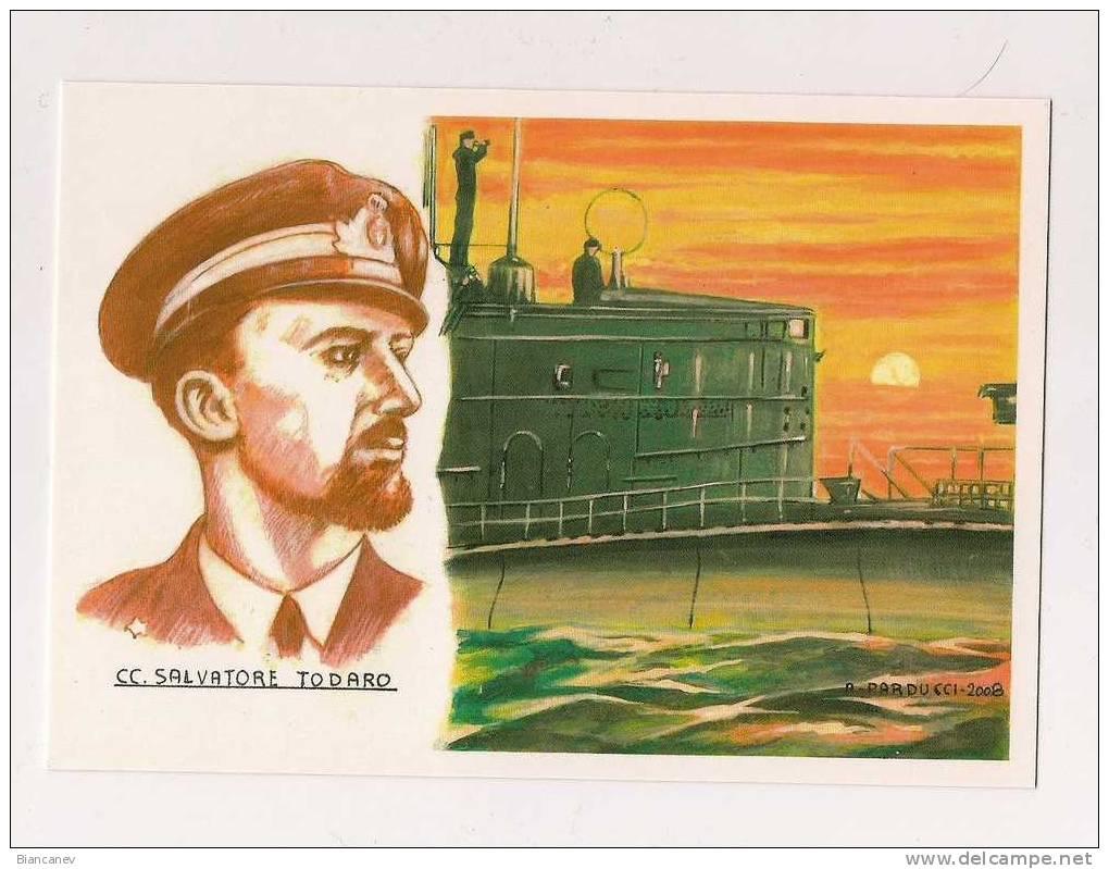 CARTOLINA CC. SALVATORE TODARO - SOMMERGIBILE - Guerra 1939-45