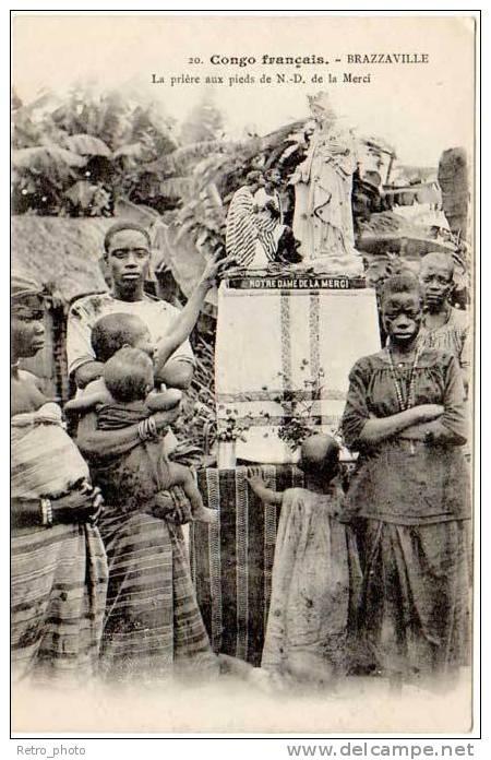 Congo Brazzaville - La Prière Aux Pieds De N.D. De La Merci - Brazzaville