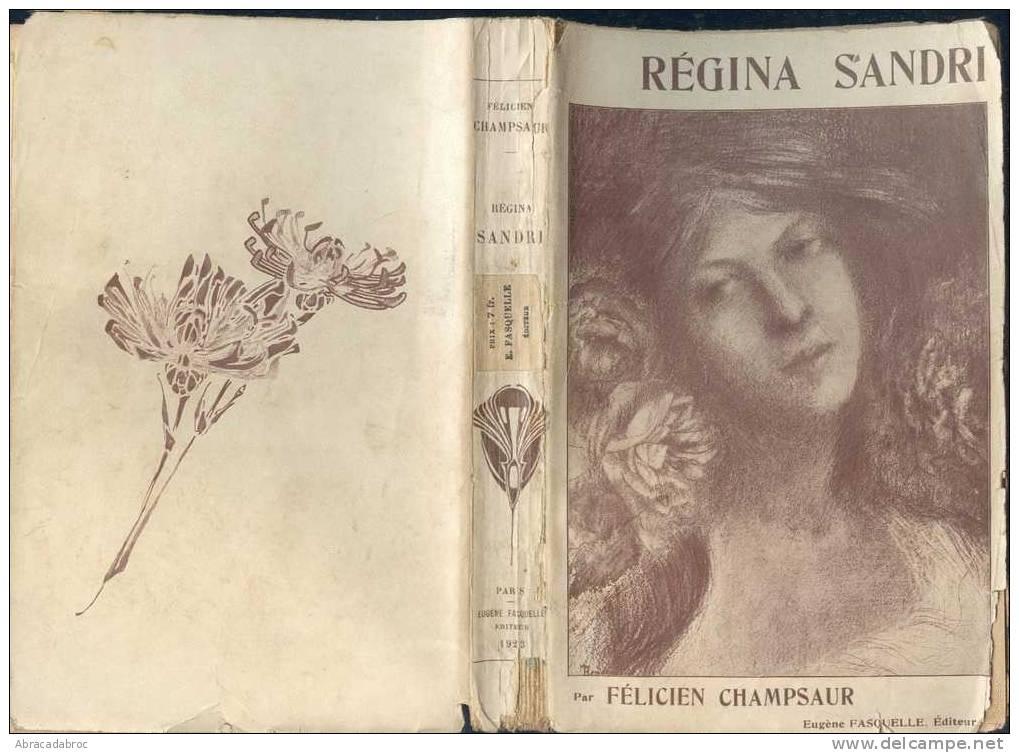 Regina Sandri Par Felicien Champsaur - Eugene Fasquelle Editeur - 1923 - Livres, BD, Revues