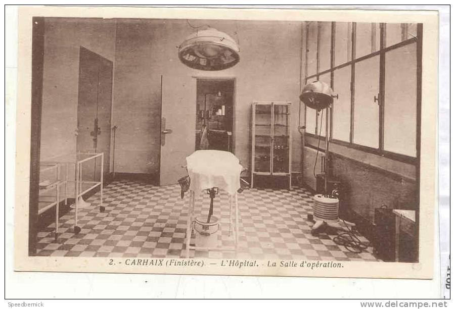 16202 CARHAIX L Hôpital .La Salle D Opération . 2J. Auffret - Medical - Carhaix-Plouguer