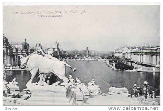 ST LOUIS THE LOUISIANA EXHIBITION 1904 STATUES ON CASCADES - Etats-Unis
