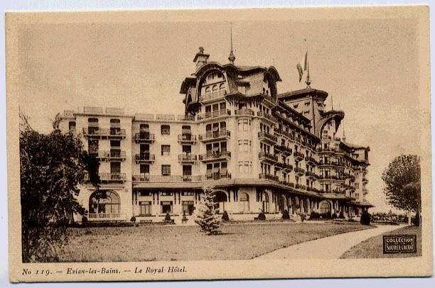 74 EVIAN LES BAINS  LE ROYAL HOTEL COLLECTION SOURCE CACHAT - Hotels & Restaurants