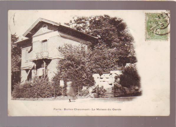 PARIS  Arrondissement 19  Buttes Chaumont :  La Maison Du Garde -  Pionniere Cachet 1901 - Arrondissement: 19