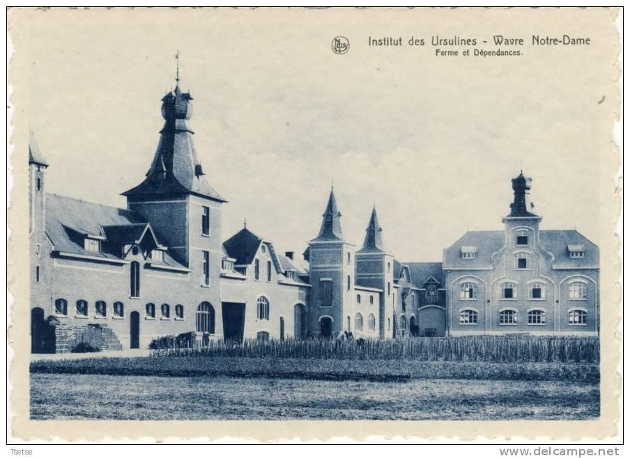 Wavre Nore-Dame - Institut Des Ursulines - Ferme Et Dépendances - Sint-Katelijne-Waver