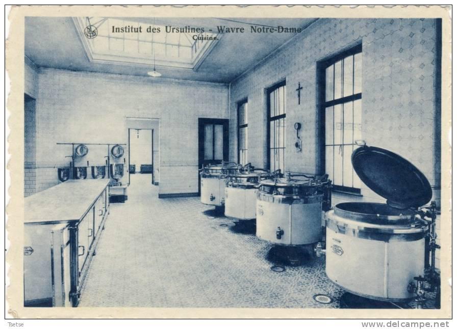 Wavre Nore-Dame - Institut Des Ursulines -Cuisine - Sint-Katelijne-Waver
