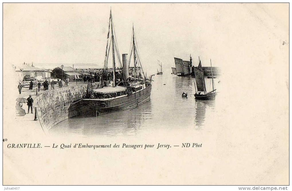 GRANVILLE (50) Départ Du Bateau à Vapeur Pour Jersey - Granville