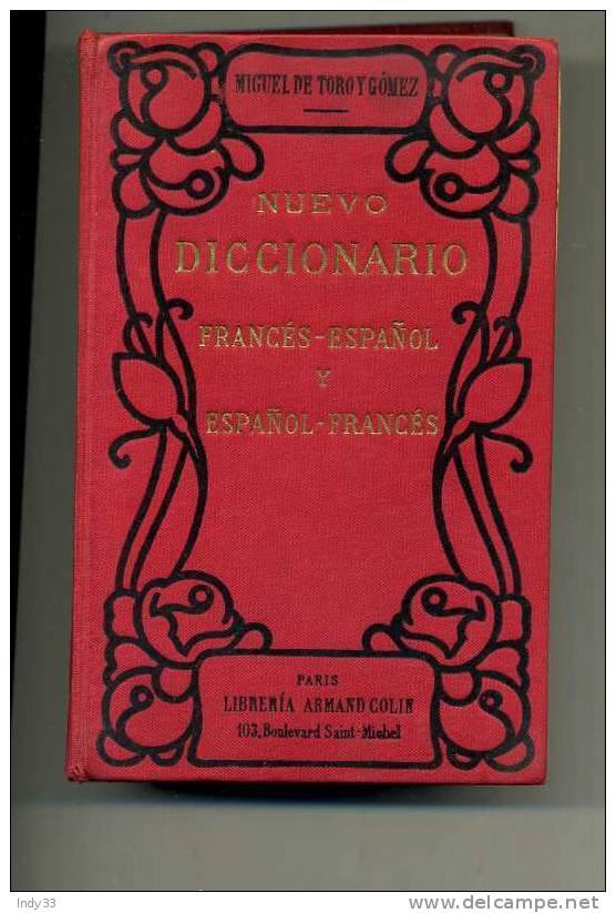 - NUEVO DICCIONARIO FRANCES-ESPANOL Y ESPANOL-FRANCES . LIBRERIA A. COLIN PARIS 1937 - Dictionnaires