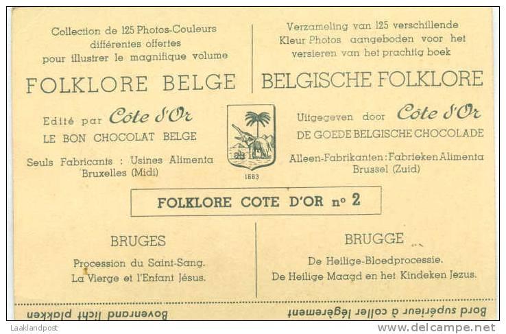 FOLKLORE BELGE VINTAGE CARD ISSUED BY COTE D'OR CHOCOLATE; BRUGES Procession Du Saint Sang - Christendom