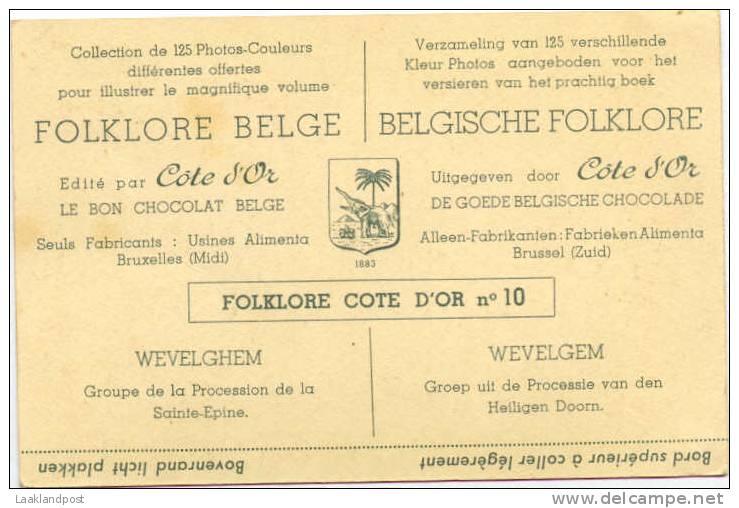 FOLKLORE BELGE VINTAGE CARD ISSUED BY COTE D'OR CHOCOLATE; WEVELGEM Procession De La Sainte Epine - Heilige Plaatsen