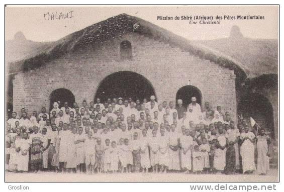 MALAWI MISSION DU SHIRE (AFRIQUE) DES PERES MONTFORTAINS UNE CHRETIENTE (BELLE ANIMATION) - Malawi