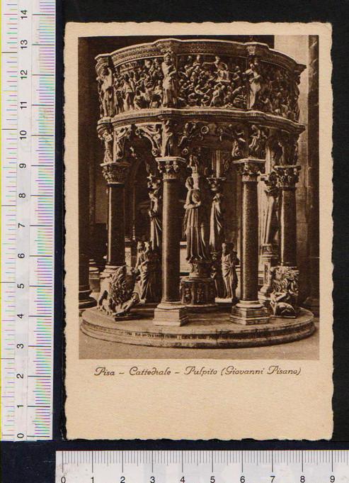 1932 ARTE ITALIA PISA CATTEDRALE PULPITO GIOVANNI PISANO VIAGGIATA CIVITAVECCHIA ROMA BEN CONSERVATA - Pisa