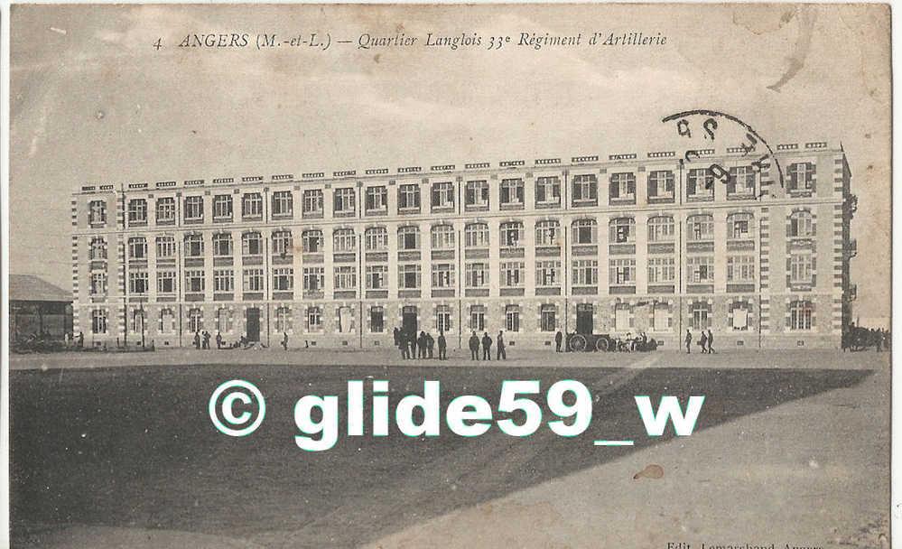 ANGERS (M.-et-L.) - Quartier Langlois, 33è Régiment D'Artillerie - N° 4 (animée) - Angers