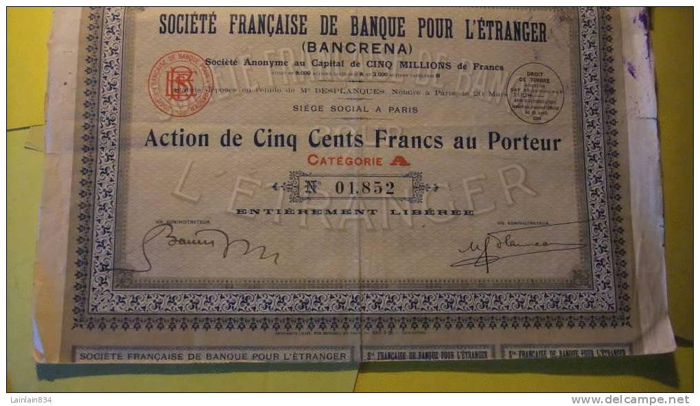 - SOCIÈTÈ FRANCAISE DE BANQUE POUR L'ÉTRANGER - Rare, Action 500 Frs Au Porteur, Avec 30 Coupons, Bon état, 1932, Scans. - Banque & Assurance