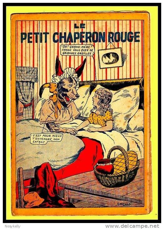 Les Merveilleuses Histoires N° 3  Le Petit Chaperon Rouge   Illustré Par G. NIEZAB - Otros Autores