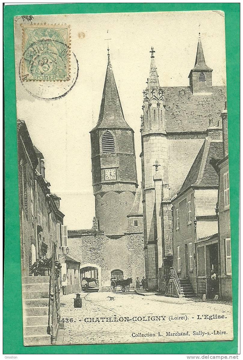 CHATILLON COLIGNY L EGLISE N° 436 - Chatillon Coligny