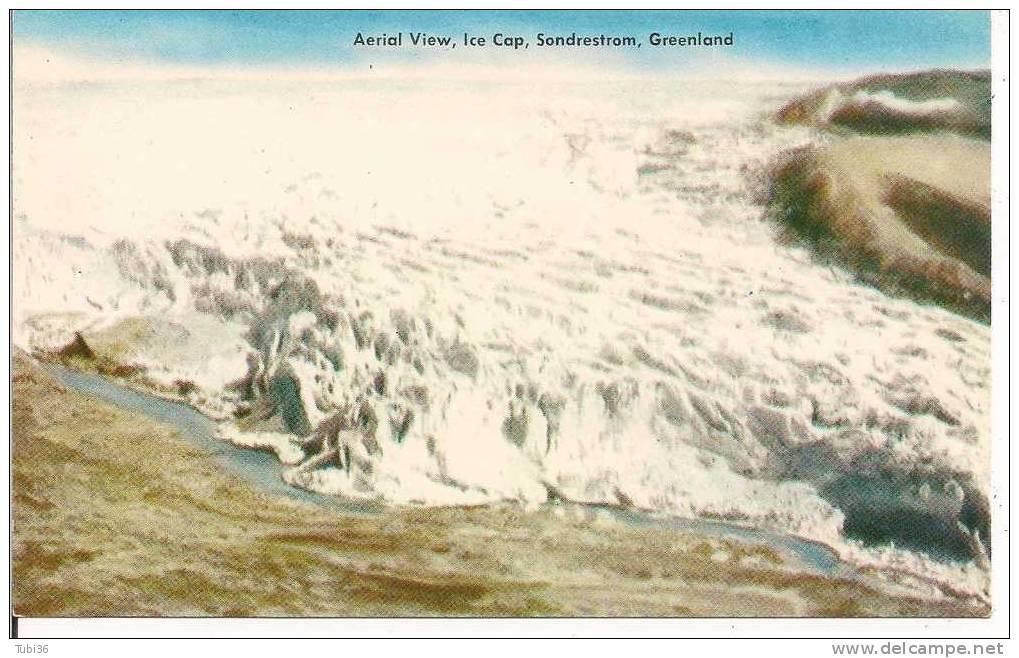 GREENLAND - SONDRESTROM - ICE  CAP - AERIAL WIEV - COLORI N/V  - FORMATO 8,5 X 14 - - Groenlandia