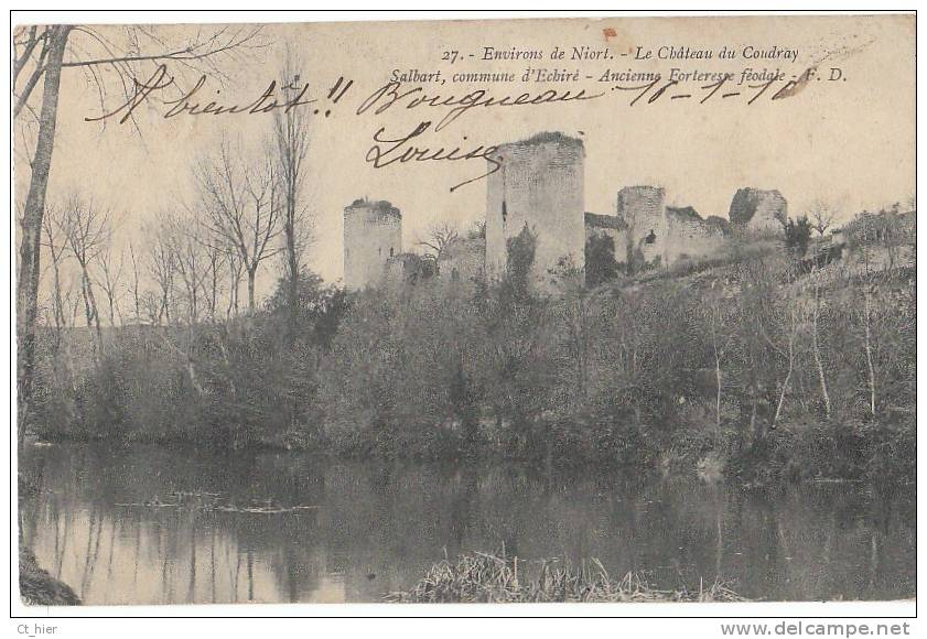 79 SALBART ( Commune D' ECHIRE ) Le CHATEAU Du COUDRAY Forteresse FEODALE 1910 - Unclassified