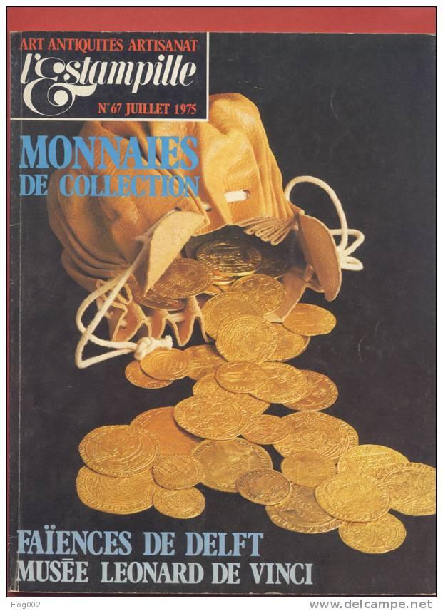 Revue L´Estampille 67 : L´histoire Des Monnaies De Constantin, Faîences De Delft,  Musée De Vinci , Phonographes, - Autres Pièces Antiques