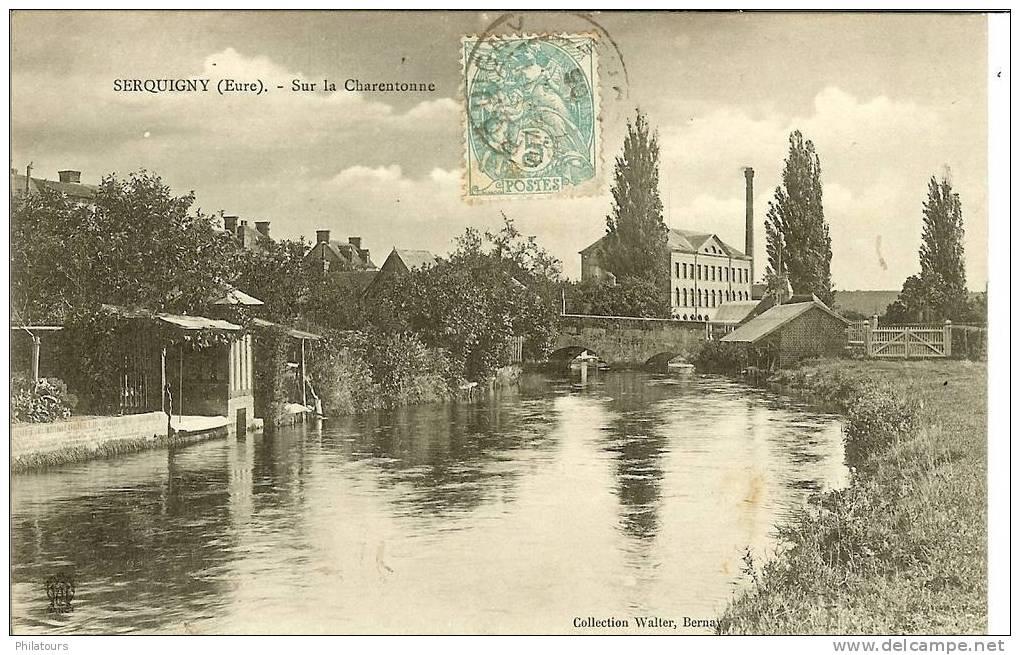 SERQUILLY  - Sur La Charentonne - Serquigny