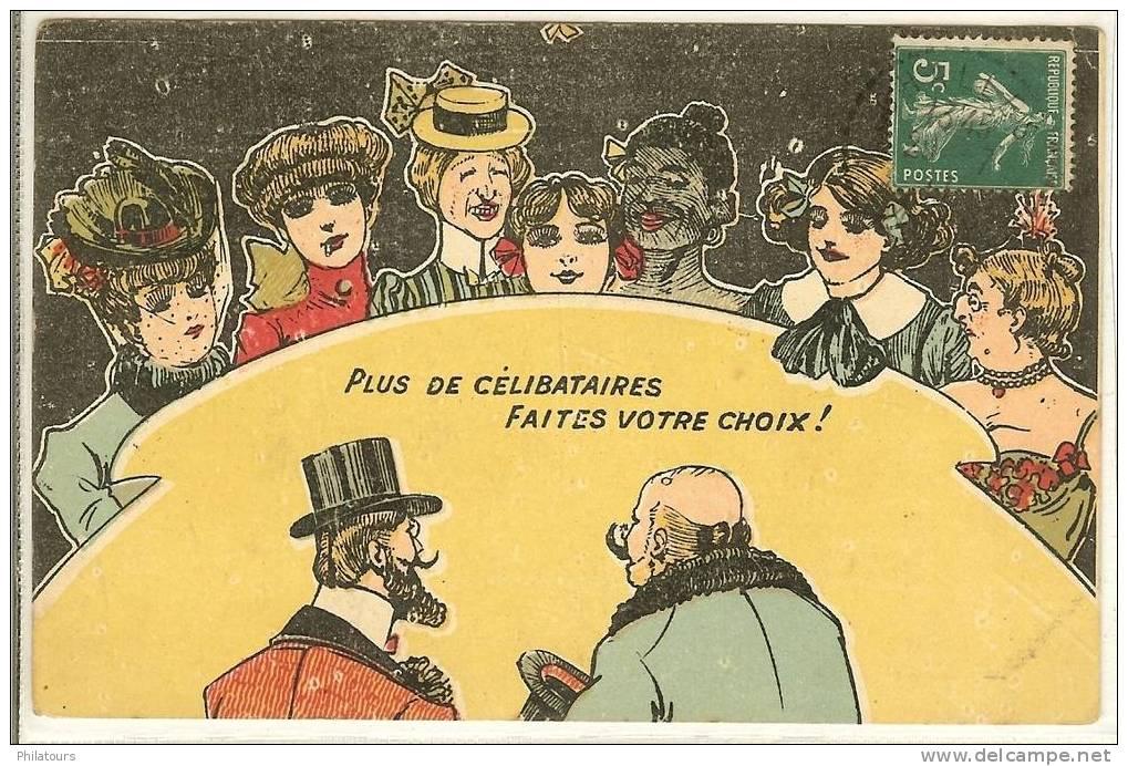 ILLUSTRATEURS /  Plus De Célibataires, Faites Votre Choix ! - 1900-1949