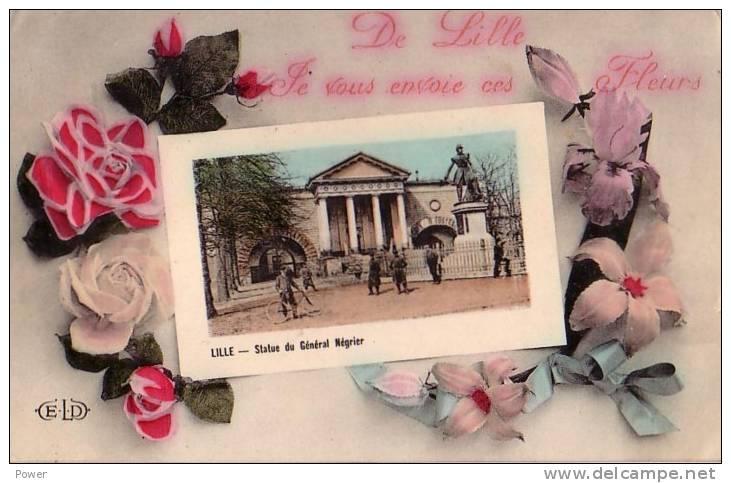 LILLE   Je Vous Envoie Ces Fleurs    Statue Du General Negrier  25....1912 - Lille