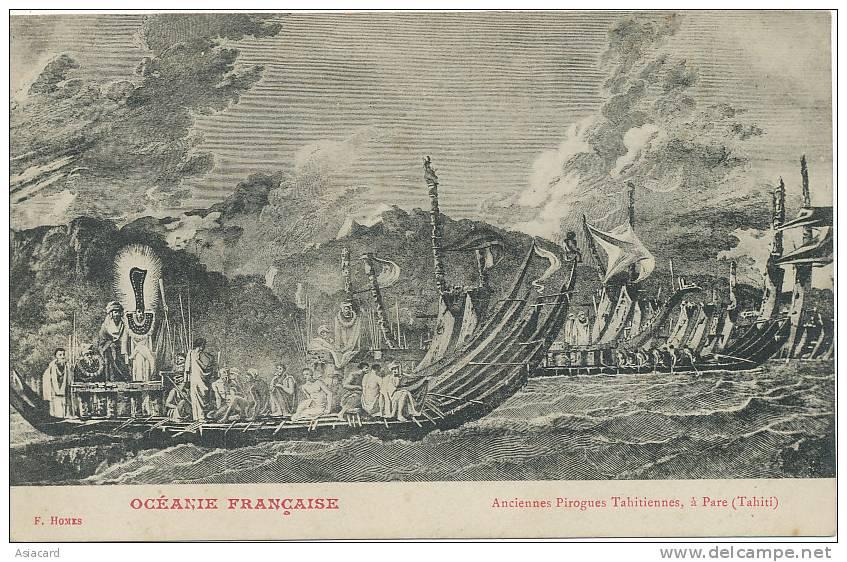 Oceanie Française  F. Homes Anciennes Pirogues Tahitiennes A Paré Tahiti - Polynésie Française