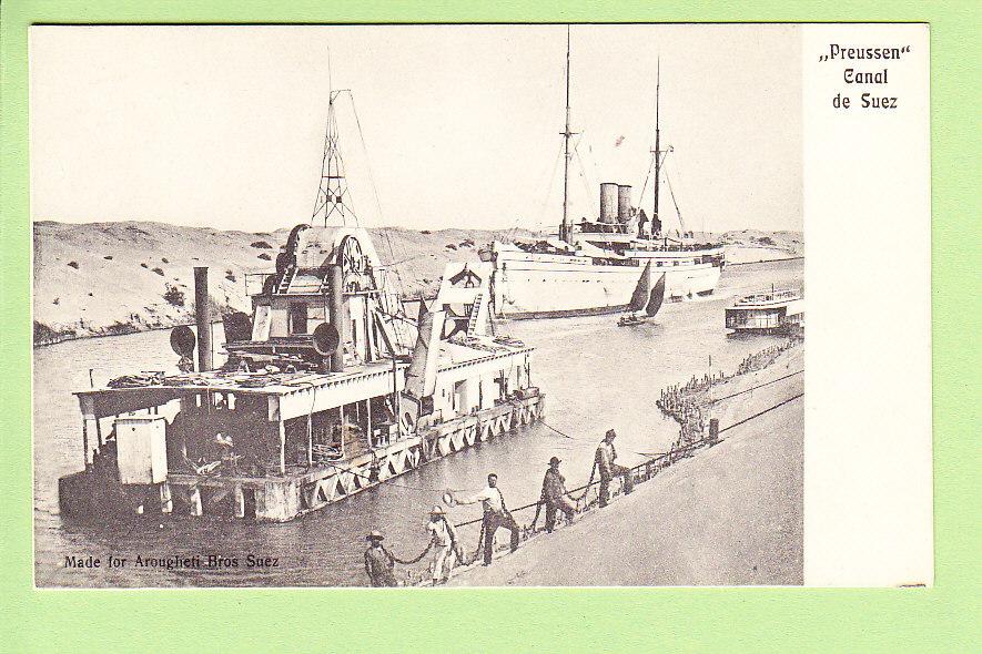 Le PREUSSEN Sur Le Canal De Suez. Dos Simple. Peu Courant. Edition Arougheti Bros, Suez - Commerce