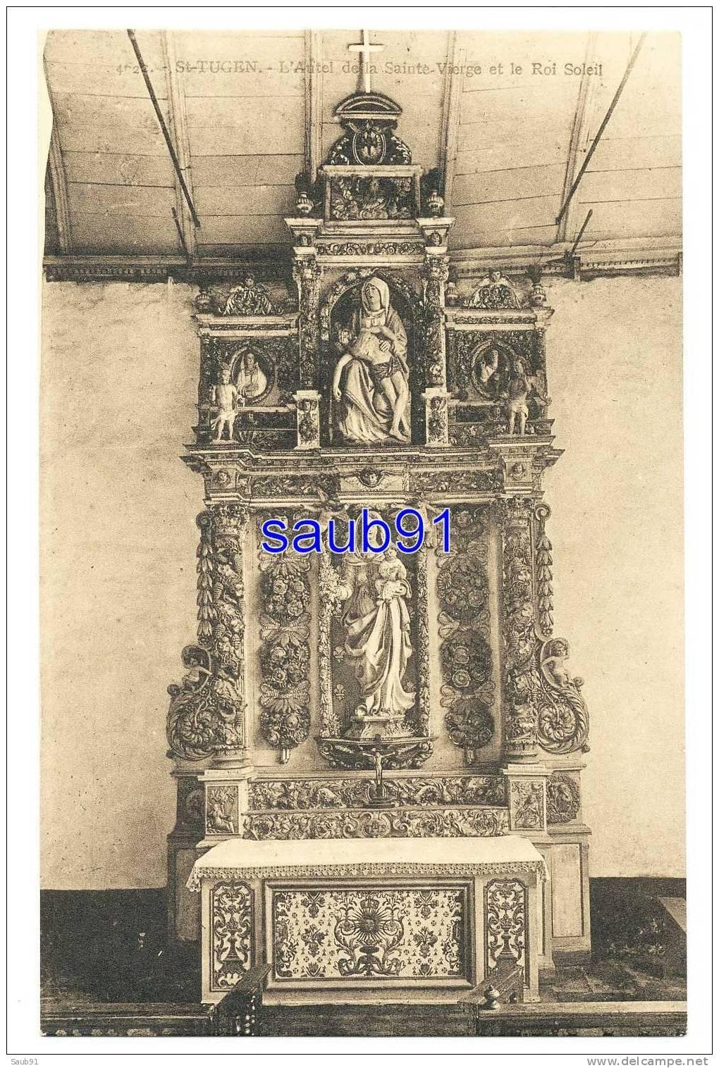 Saint Tugen - L´Autel De La Sainte-Vierge Et Le Roi Soleil- Villard.,N°4622 -  Non Circulé   - Réf:6882 - Audierne