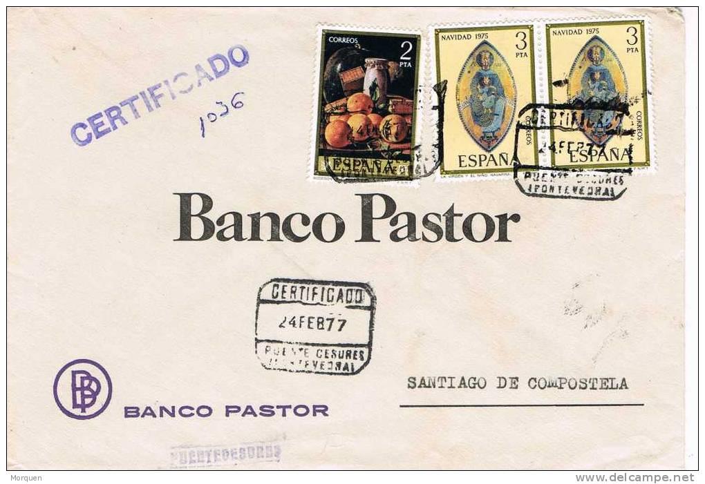 Carta Certificada  PUENTE CESURES (Pontevedra) 1977 - 1931-Hoy: 2ª República - ... Juan Carlos I