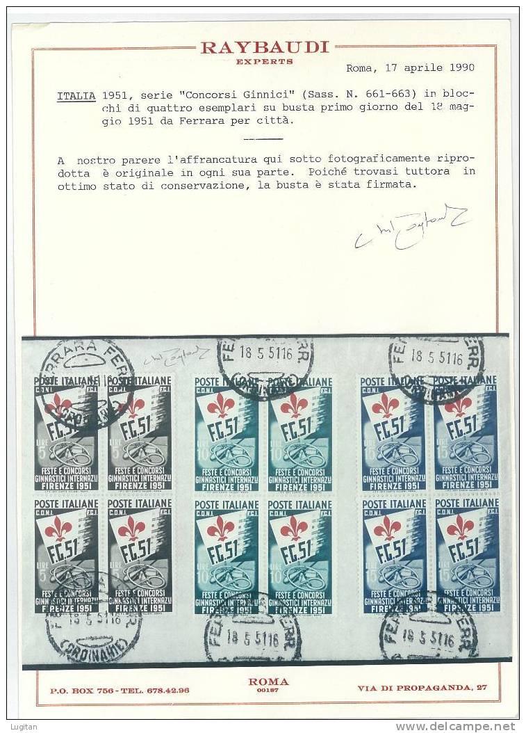 FILATELIA  GRANDE RARITA' - REPUBBLICA ITALIANA - GIUOCHI GINNICI IN QUARTINA SU F.D.C. - RARITA' - CERTIFICATO RAYBAUDI - 6. 1946-.. Repubblica