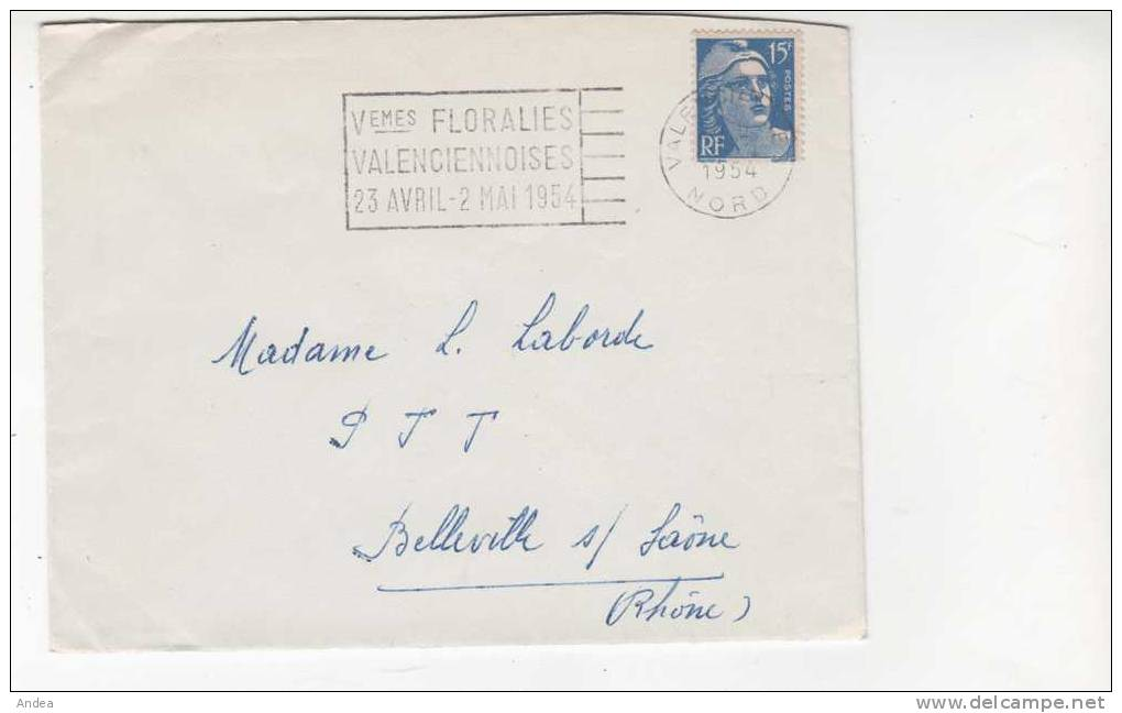 15 FRS BLEU GANDON SUR LETTRE... FLAMME VALENCIENNES FLORALIES .PRIX: 1,95 € - Marcophilie (Lettres)