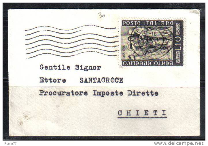 VER281 - REPUBBLICA , Il 10 Lire Del Beato Angelico Isolato Per Chieti - 1946-60: Storia Postale