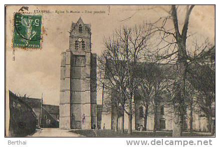 91 ETAMPES - Eglise St Martin - Tour Penchee - Etampes