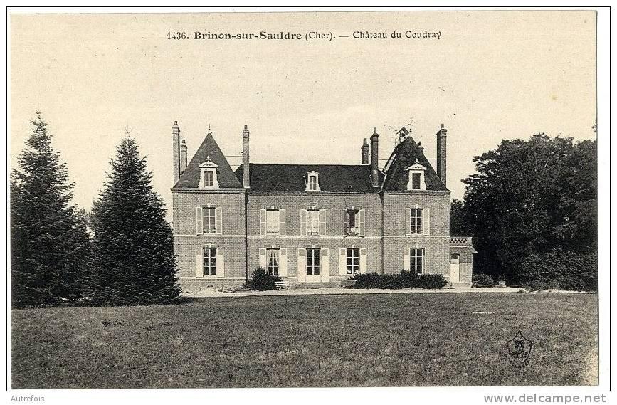 18  BRINON-SUR-SAULDRE  -  CHATEAU DU COUDRAY - Brinon-sur-Sauldre